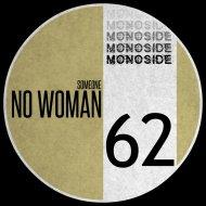 Someone - No Woman (Original Mix)