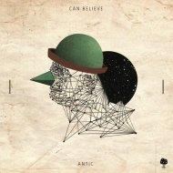 Antic  -  Can Believe  (Nils Hoffmann Remix)