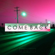 FullyMaxxed - Come Back (Original Mix)