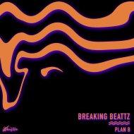 Breaking Beattz - Plan B (Original Mix)