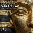 Vakabular  - Horus (Ataman Live Remix)
