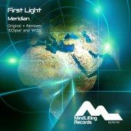 First Light - Meridian (Original Mix)