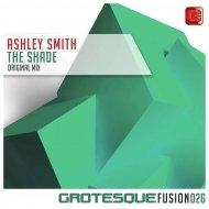 Ashley Smith - The Shade (Original Mix)