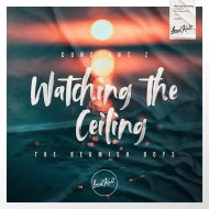Constant Z, The Beamish Boys - Watching the Ceiling (Original Mix)
