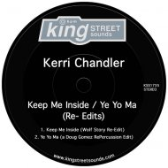 Kerri Chandler  - Keep Me Inside  (Wolf Story Re-Edi)