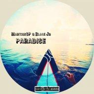 MarthinGP & Black Jr - Paradise (Original Mix)