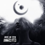 Andcor & Toyfon - Annihilated (Original Mix)