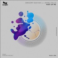 Gregory Esayan feat. Angel Falls - Part of Me  ((DUB Mix))