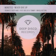 Monoteq - Never Give Up  (Costa Mee Remix)