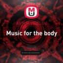 ARTUR VIDELOV - Music for the body (original mix)