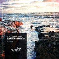 Alexander Hotra - Summer Things (Original mix)