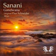 Sanani - Gondwana  (Dan Schneider  Remix)
