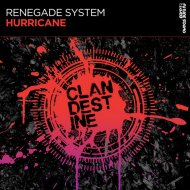 Renegade System - Hurricane  (Extended Mix)