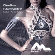 CbasSlazr - Future Imperfect (Original Mix)