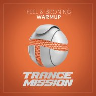 Feel & Broning - WarmUp  (Extended Mix)