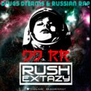 Dj Rush Extazy - DDRR (Drugs Dreams & Russian Rap)