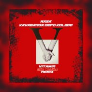 Rasa & Kavabanga, Depo, Kolibri - Витамин (Tishe Defiance Radio Remix)