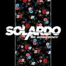 Solardo - Be Somebody (Extended Mix)