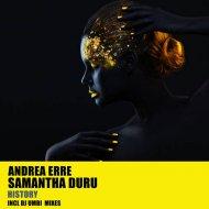 Andrea Erre feat. Samantha Duru - History (Instrumental Mix)