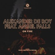 Alexander de Roy Feat. Angel Falls - On Fire (Limetra Remix)
