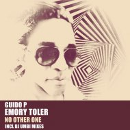 Guido P & Emory Toler - No Other One  (DJ Umbi Mix)