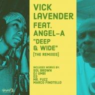 Vick Lavender feat. Angel-A - Deep & Wide  (D3 Classic Mix)
