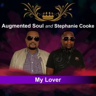 Augmented Soul & Stephanie Cooke - My Lover (Original Mix)