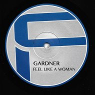 Gardner  - Feel Like a Woman (Presti\'s Respect Extended)