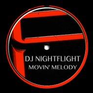 Dj Nightflight  - Movin\' Melody (Phil Green RMX)