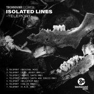 Isolated Lines - Teleport (Andres Santa & Sonico Remix)