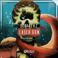 STRIKERZ - Laser Gun (Original Mix)