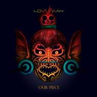 Lowman  &  Hayden Weke  - Our Piece (feat. Hayden Weke) (Nahuatl Jaguar Remix)