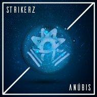 STRIKERZ - Anúbis (Original Mix)
