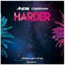 ANDE & LIGHTMAN - Harder (VIP Mix)