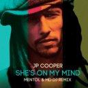 Jp Cooper  - She\'s On My Mind (Mentol & MD Dj Remix)