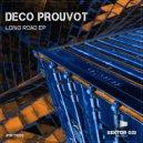 Deco Prouvot - Long Road (Original Mix)