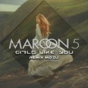 Maroon 5 feat. Cardi B  - Girls Like You  (MD Dj Extended Remix)
