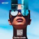 Wake!Up - Carita Linda (Original Mix)