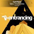 Cyril Ryaz - Enchantress (Original Mix)