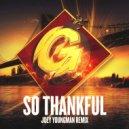 Bobby D\'Ambrosio  - So Thankful  (Joey Youngman Radio Mix)