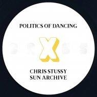 Politics of Dancing - Sun Archive  (Original Mix)