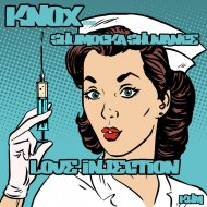 Knox feat. Shumocka Shuvance - Love Injection  (Bonus Beat)