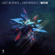 Lost In Space & Copy & Paste - Back To Me (Original Mix)