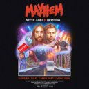 Steve Aoki & Quintino - Mayhem (Original Mix)