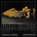 Shaun Frank & Krewella - Gold Wings (Original Mix)