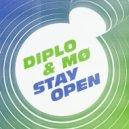 Diplo & MØ - Stay Open (Original Mix)