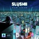 Slushii - Far Away (Original Mix)