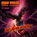 1000volts & Lit Lords - In America (Original Mix)