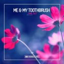 Me & My Toothbrush - Time Out  (Original Club Mix)