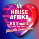 KG Smallz feat. Ree Morris  - Give Me Some Love (Original Mix)